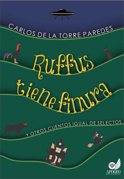 Portada tapa Ruffus tiene finura y otros cuentos igual de selectos